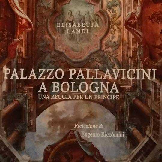 Storia Palazzo Pallavicini Bologna